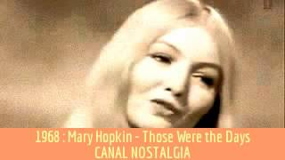 Mary Hopkin - Those Were the Days - Qué tiempo tan feliz
