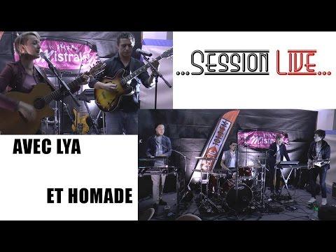 Session Live - avec Lya et Homade du 02 Décembre 2016