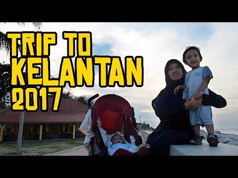 Trip to Kelantan 2017
