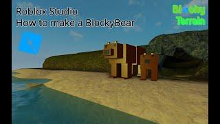Comment faire un BlockyBear (fr) Studio Roblox