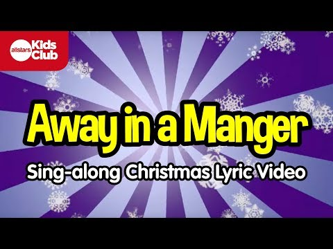 AWAY IN A MANGER | Christmas Carols for Kids | Sing-along with lyrics