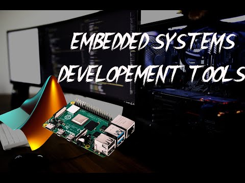 Embedded Systems Developement Tools