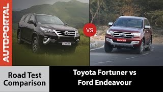 Ford Endeavour Vs Toyota Fortuner Test Drive Comparison Review - Autoportal