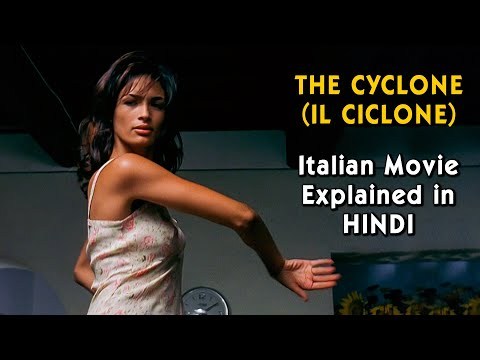 Italian Romantic Comedy Movie Explained in Hindi | The Cyclone (IL CICLONE) | 9D Production