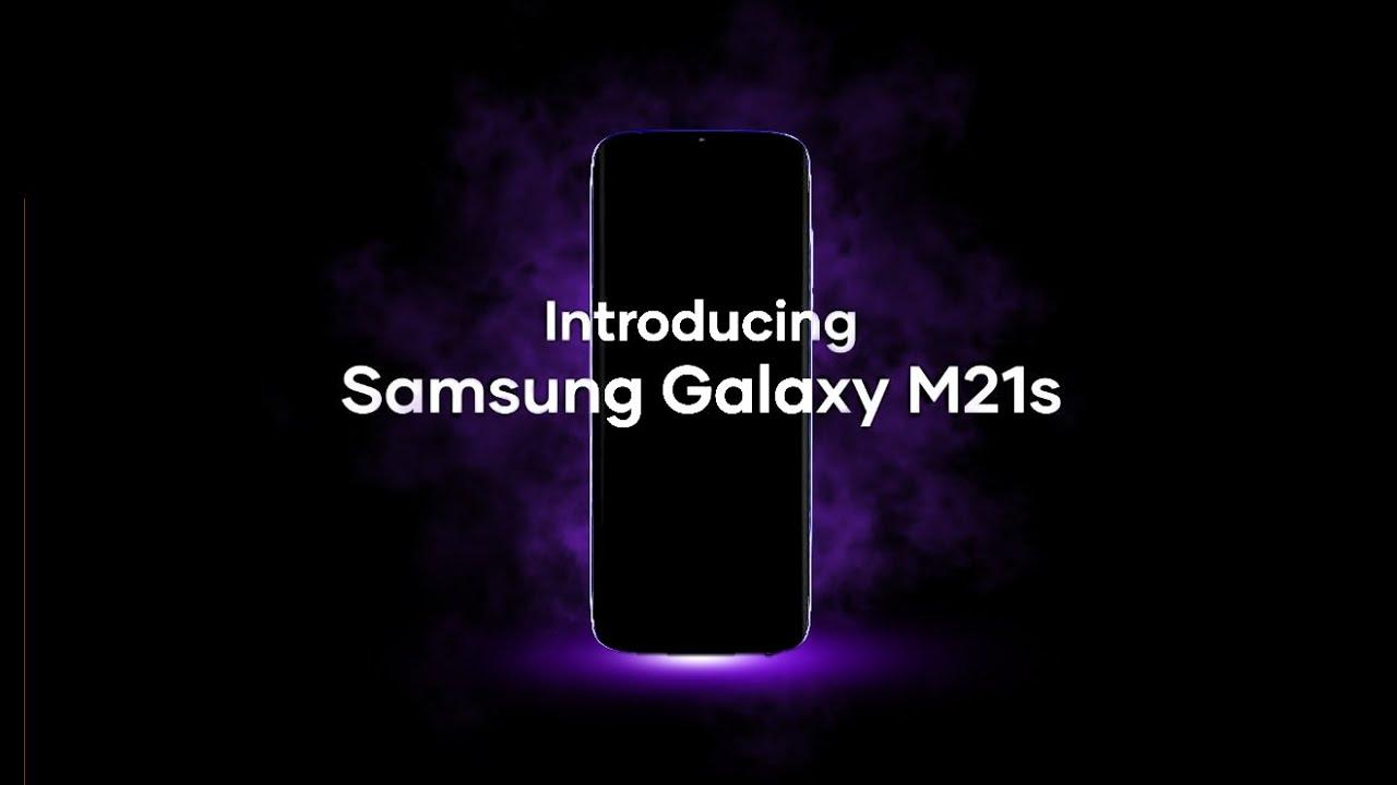 Samsung Galaxy M21s | Samsung Galaxy M21s Official Video ...