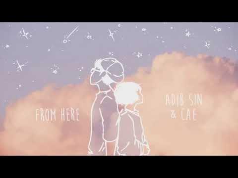 {Tradução} Adib Sin - from here (ft  Cae)