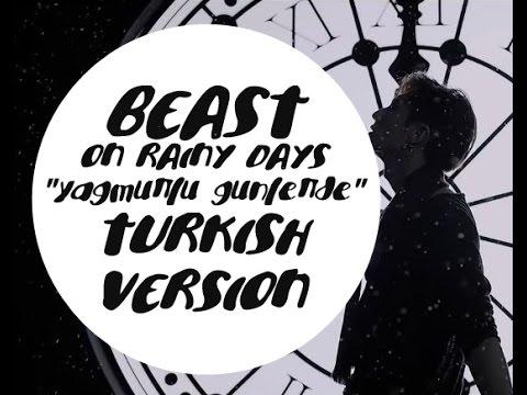 BEAST/B2ST On Rainy Days(Yağmurlu Günlerde) Turkish Vers./Türkçe Cover