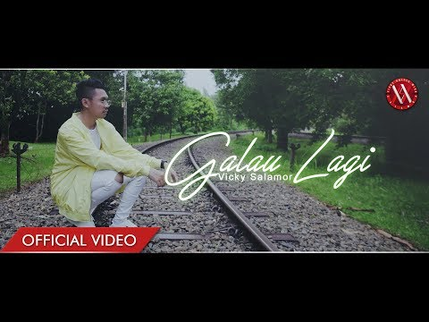 VICKY SALAMOR - Galau Lagi (Official Music Video)