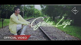 Gambar cover VICKY SALAMOR - Galau Lagi (Official Music Video)