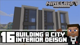 Minecraft Xbox 360 :Building a Modern City Episode 16 : Row House Interior