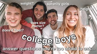 asking college boys and girls questions you're too afraid to ask! *very EXPLICIT*