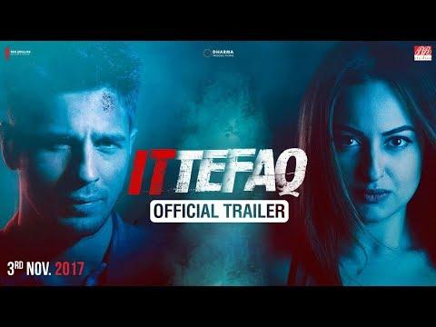 Ittefaq | Trailer | Sidharth Malhotra, Sonakshi Sinha, Akshaye Khanna thumbnail