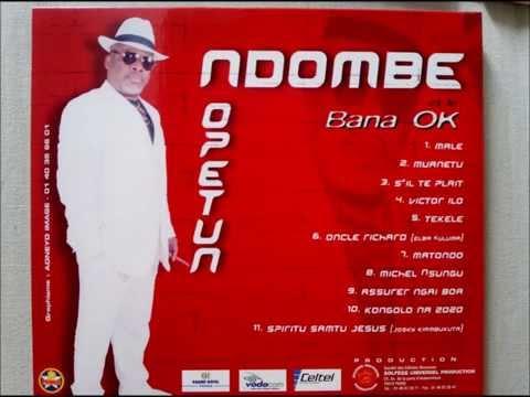(Intégralité) Ndombe Opetum & Bana Ok - Bula Ntulu 2002 HQ