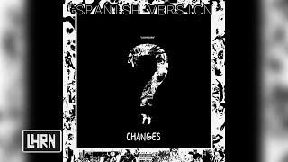 changes - XXXTENTACION (Spanish Version) LosHnosRN Video