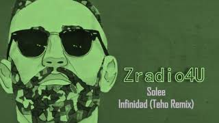 Solee - Infinidad (Teho Remix)