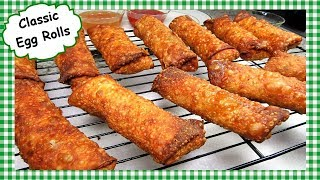 Classic Chinese Egg Roll Recipe ~ How To Make Chinese Restaurant Style Egg Rolls
