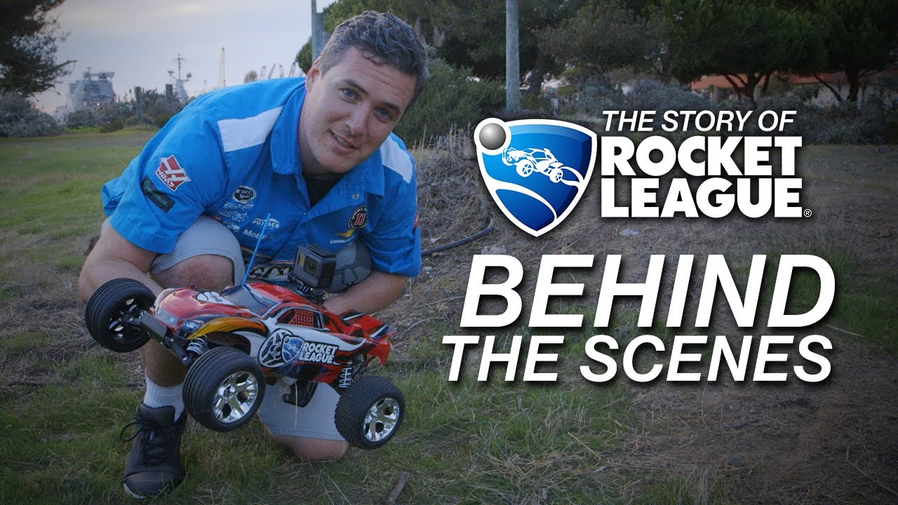 Behind The Scenes - The Story of Rocket League - Behind The Scenes - The Story of Rocket League