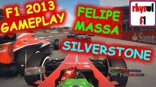 F1 2013 Gameplay | 3 Lap Race | Felipe Massa | Silverstone