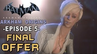 Batman: Arkham Origins - Walkthrough Part 5 Silencing Tracy Final Offer!