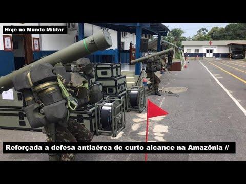 Reforçada A Defesa Antiaérea De Curto Alcance Na Amazônia