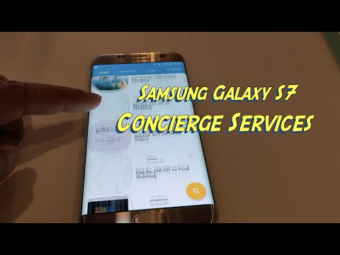 Samsung Galaxy S7 Concierge Service First Look