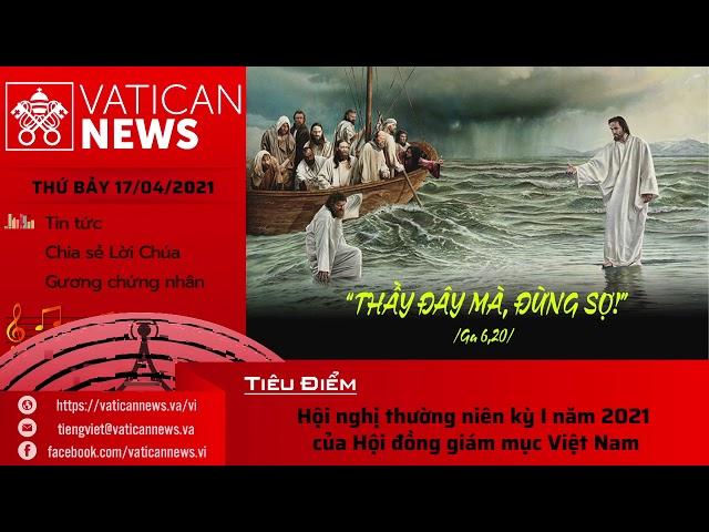 Radio thứ Bảy 17/04/2021 - Vatican News Tiếng Việt