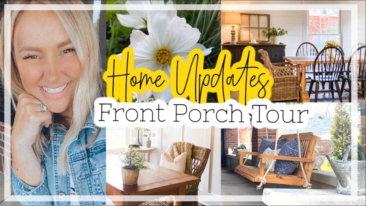 Work in Progress Farmhouse Tour | Front Porch + Home Renovation Updates