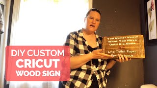 How to Make Wood Signs with a Cricut - Craft Tutorial