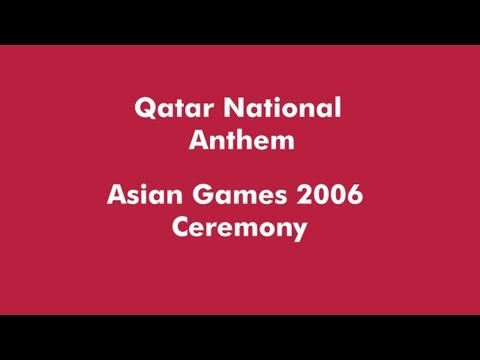 Qatar National Anthem English Translation - From Asian Games