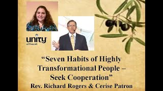 Rev. Richard Rogers', Seven Habits of Highly Transformational People - Seek Cooperation