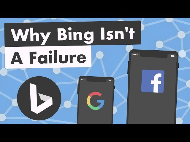 Why Bing Isnt a Failure (& the Future of the Internet)