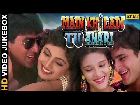 Main Khiladi Tu Anari  HD Songs  Akshay Kumar  Saif Ali Khan  Shilpa Shetty   JUKEBOX