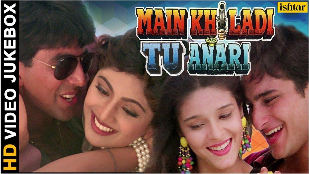 521845c1509 Main Khiladi Tu Anari - HD Songs