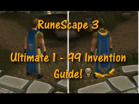 Ultimate 1 99 Invention Guide By Vivera99 Runescape2016 Youtube