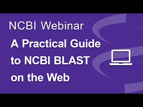 Webinar: A Practical Guide to NCBI BLAST on the Web