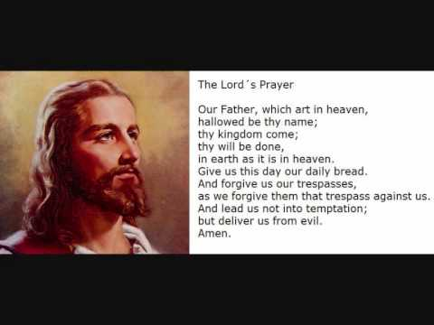 The Lord's Prayer Our Father  Traditional Version