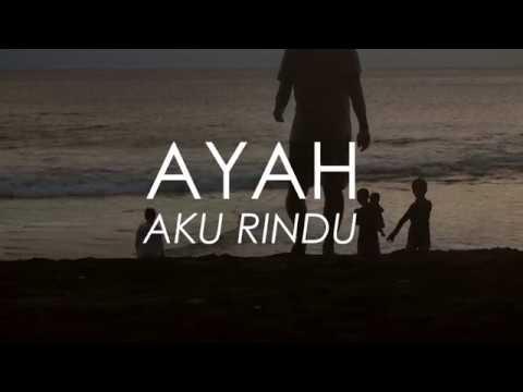 Budy Satria al-Fatih - AYAH AKU RINDU (Musikalisasi Puisi)
