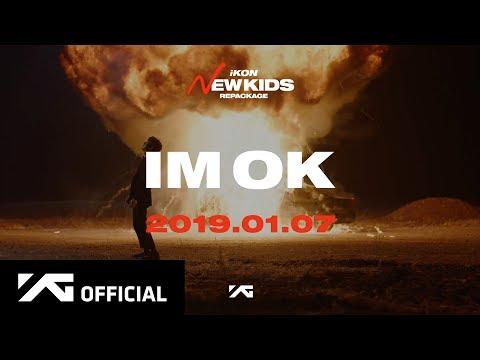 Free Download Ikon - 'i'm Ok' M/v Teaser Mp3 dan Mp4