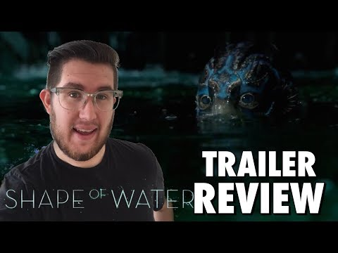 The Shape of Water – Trailer Review