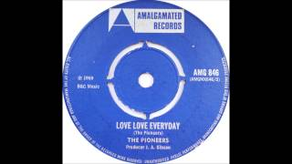 Pioneers - Love Love Everyday