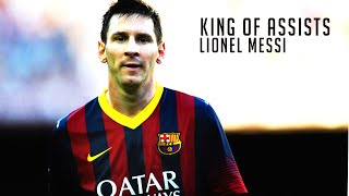 Lionel messi ● the king of assists | hd
