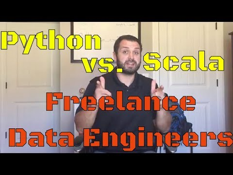 Python vs. Scala For Freelance Data Engineers