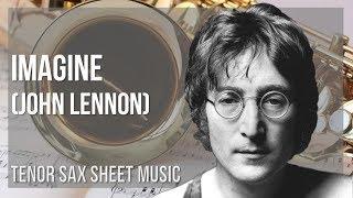 EASY Tenor Sax Sheet Music: How to play Imagine by John Lennon