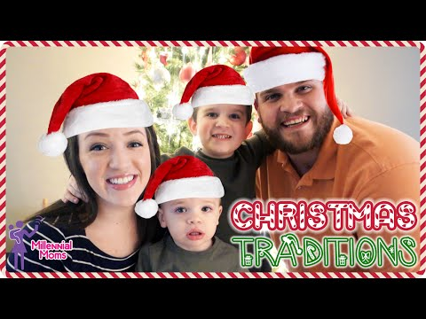 FAMILY HOLIDAY TRADITIONS! | Millennial Moms