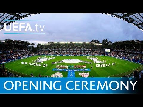 UEFA Super Cup Opening Ceremony - Real Madrid V Sevilla