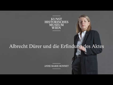 Prof. Dr. Anne-Marie Bonnet - Albrecht Dürer und die Erfindung des Aktes - Alte Meister im Gespräch