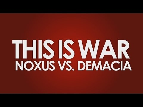 Falconshield – This Is War: Noxus vs Demacia *COLLAB*