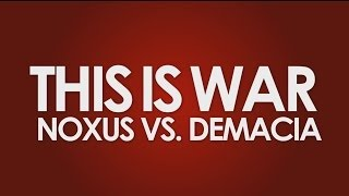 Falconshield - This Is War: Noxus vs Demacia *COLLAB*