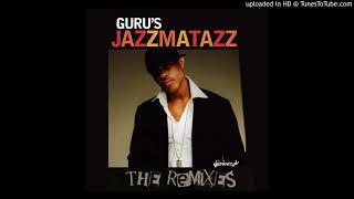 Guru - No Time To Play (CJ's Master Mix)