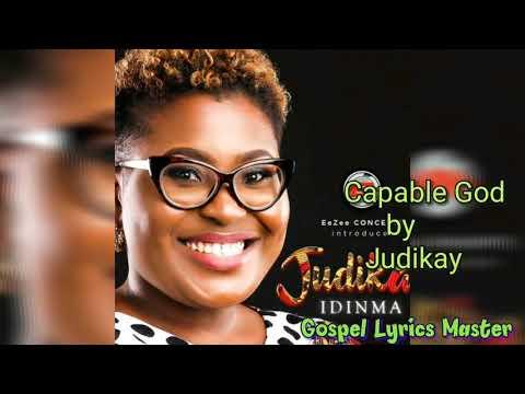 Judikay- Capable God (Lyrics)